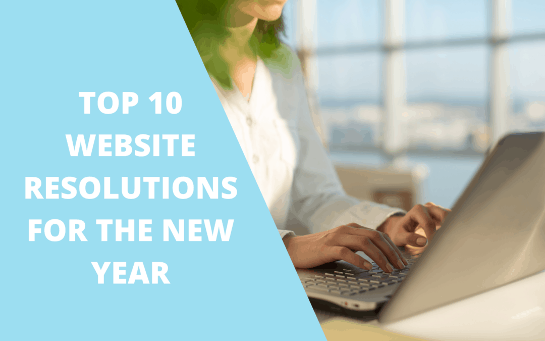 TOP 8 WEBSITE RESOLUTIONS FOR THE NEW YEAR