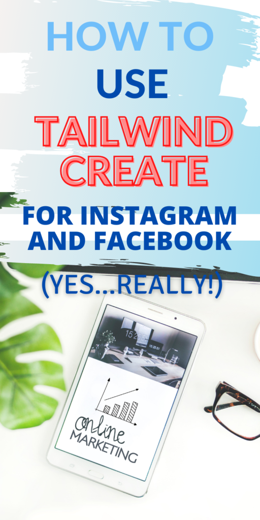 Tailwind Create for Instagram and Facebook