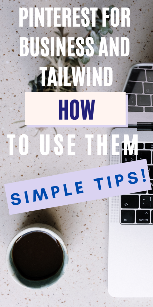 Pinterest for Business and Tailwind